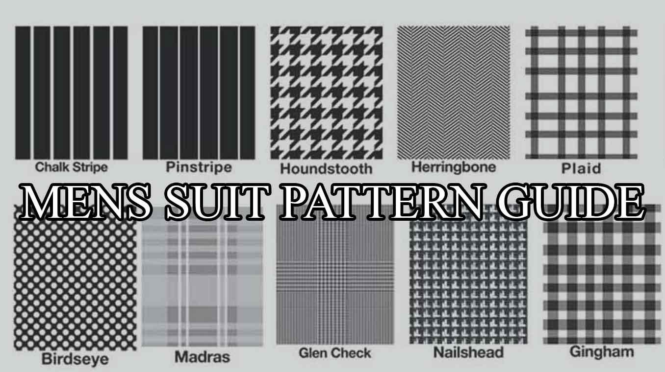 Top 10 Suit Fabrics Patterns You Should Know Mens Suit